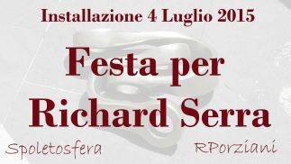 Festa per Richard Serra